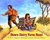 img - for Down Dairy Farm Road book / textbook / text book