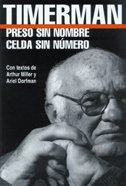 Preso Sin Nombre, Celda Sin Numero / Prisoner Without Name, Cell Without Number (Spanish Edition) by De LA Flor S.R.L. Ediciones