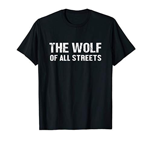The Wolf of All Streets Wall Street tshirt for Women, Men