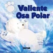Valiente oso polar / Brave Polar Bear (Gamuza / Suede)