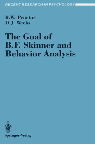 The Goal of B. F. Skinner and Behavior Analysis (Recent Research in Psychology)