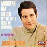 Jochen Breiter - Morgens Um Sieben Ist Die Welt Noch In Ordnung / La Bambolina - Vogue Schallplatten - DV 14950