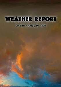 Weather Report - Live In Hamburg 1971