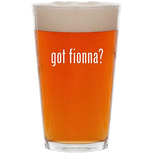 (got fionna? - 16oz Pint Beer)