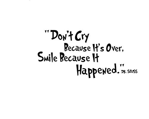 Homefind Don't Cry Because It's Over, Smile Because It Happened- Inspiring Quotes Art Decal Inspirational Lettering Vinyl Wall Art for Kids Room Study Office Living Room Bedroom Black (23.6