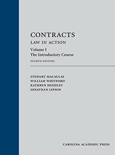 Contracts: Law in Action, Volume 1: The Introductory Course