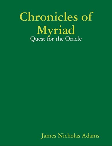 Chronicles Of Myriad Quest For The Oracle pdf epub download ebook