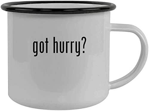 got hurry? - Stainless Steel 12oz Camping Mug, Black