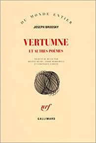 Vertumne et autres poèmes par Joseph Brodsky