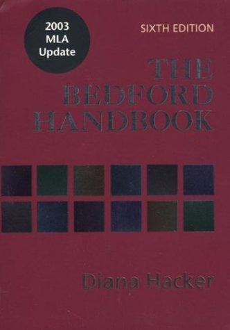 The Bedford Handbook: With 2003 MLA Update