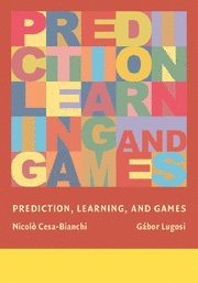 Prediction, Learning, and Games by Brand: Cambridge University Press