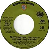 BILLY JACK 45 RPM I Think You Always Knew (The Theme From Billy Jack) / One Tin Soldier, The Legend Of Billy Jack - Sung By Coven