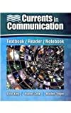 Currents in Communication, King and King, Elliot, 0757576990