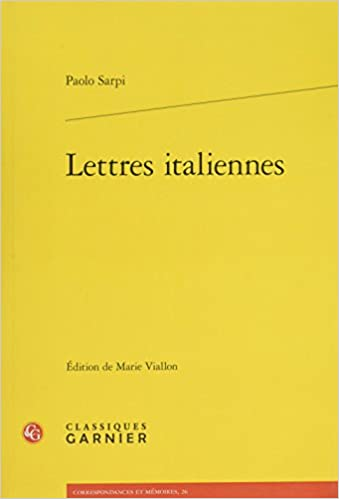 Lettres Italiennes (Correspondances et memoires) (French and Italian Edition)