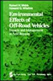 Environmental Effects of Off-Road Vehicles : Impact and Management in Arid Regions, , 0387907378