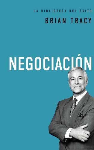 Libro : Negociacion (La biblioteca del exito)  - Brian Tracy