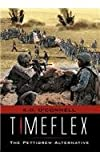 Timeflex the Pettigrew Alternative, K. D. O'Connell, 1477135596