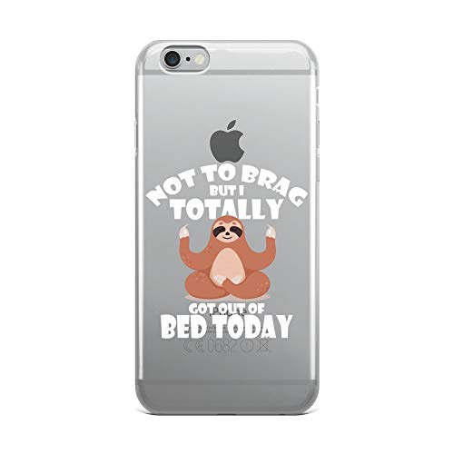iPhone 6 Plus/6s Plus Pure Clear Case Crystal Clear Cases Cover Funny Sloth Meme Totally Got Out of Bed Today -