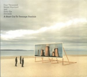 Four Thousand Seven Hundred and Sixty-Six Seconds: A Short Cut To Teenage Fanclub by Jetset Records