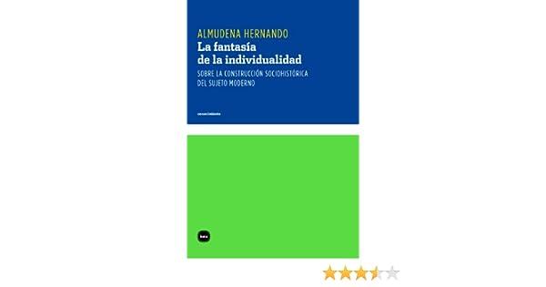 Sobre la construcción socio-histórica del sujeto moderno (Conocimiento nº 3081) eBook: Almudena Hernando: Amazon.es: Tienda Kindle