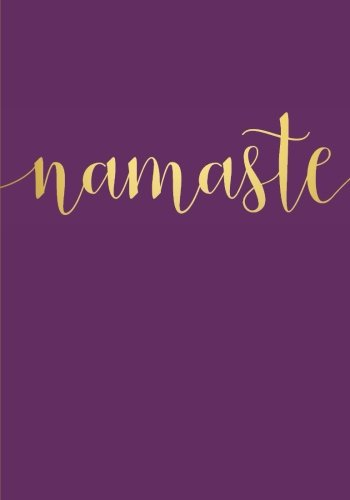 Namaste Notebook (7 x 10 Inches): A Classic Ruled/Lined 7 x 10 Inch Notebook/Journal/Composition Book To Write In (Cute Notebooks, Journals, Notepads for Her - Women and Teen Girls Who Love Yoga)