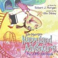 Download My John 3:16 Book: Lola Mazola's Happyland Adventure pdf