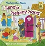 The Berenstain Bears Lend a Helping Hand, Stan Berenstain and Jan Berenstain, 0679989560