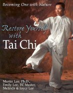 Download Restore Yourself With Tai Chi (02) by Lee, Martin - Lee, Emily - Lee, Melinda - Lee, Joyce [Paperback (2002)] ebook