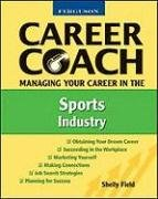 Managing Your Career in the Sports Industry (Ferguson Career Coach)