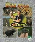 Into Wild Namibia, Jeff Corwin, 1567118518