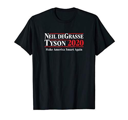 Neil deGrasse Tyson 2020 Make America Smart Again T-Shirt