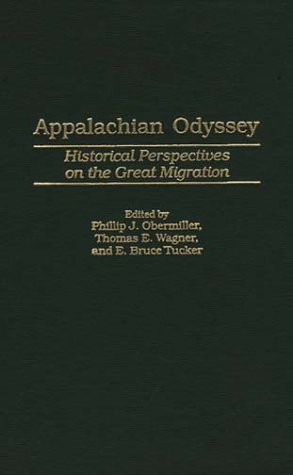 Appalachian Odyssey: Historical Perspectives on the Great Migration