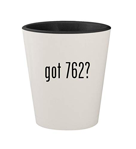 got 762? - Ceramic White Outer & Black Inner 1.5oz Shot Glass