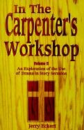 In the Carpenter's Workshop - Volume II - Jerry Eckert