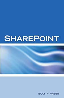 Microsoft Sharepoint Questions, Answers and Explanations: Share Point Certification Review by [Sanchez-Clark, Terry]
