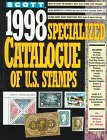 Scott 1998 Specialized Catalogue of United States Stamps: Confederate States, Canal Zone, Danish West Indies Guam, Hawaii, United Nations : United ... CATALOGUE OF UNITED STATES STAMPS)