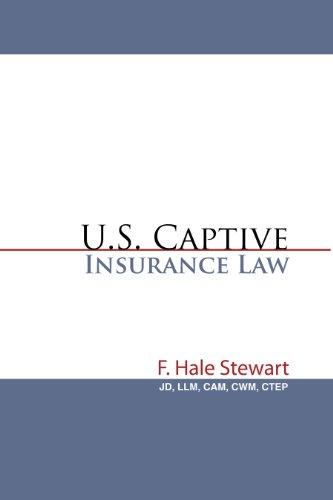 U.S. Captive Insurance Law