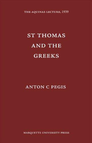 Saint Thomas and the Greeks (Aquinas Lecture 3)