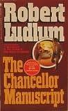 The Chancellor Manuscript, Robert Ludlum, 0553199447