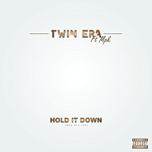 Hold It Down (feat. MPK) [Explicit]