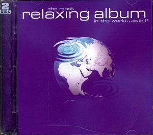 Most Relaxing Album in the World Ever
