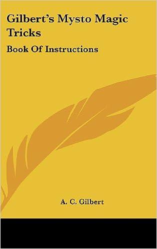 Gilberts Mysto Magic Tricks Book Of Instructions A C Gilbert