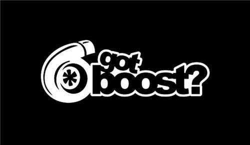 Got Boost? Turbo JDM Vinyl Decal Sticker|Cars Trucks Vans Walls Laptops|WHITE|5.5 In|KCD617