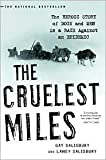 img - for The Cruelest Miles: The Heroic Story of Dogs and Men in a Race Against an Epidemic by Gay Salisbury, Laney Salisbury book / textbook / text book