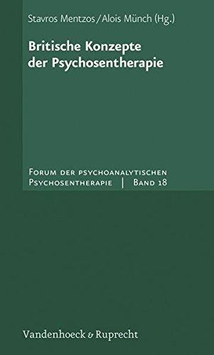 Britische Konzepte der Psychosentherapie. Forum der psychoanalytischen Psychosentherapie