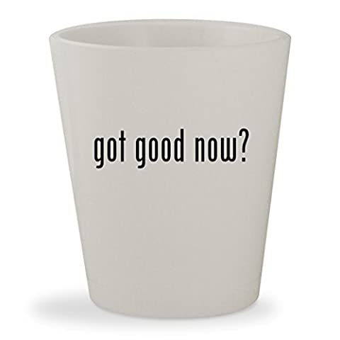 got good now? - White Ceramic 1.5oz Shot Glass (The Good Wife Season 6 Watch Now)