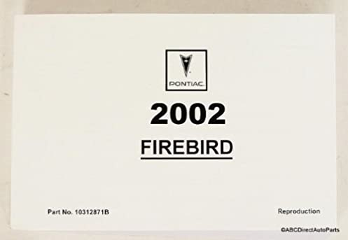 2002 pontiac firebird owners manual guide book pontiac amazon com rh amazon com 2000 Firebird 1997 Firebird