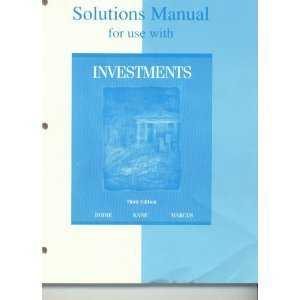 Solutions Manual: For Use With Investments