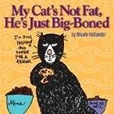 My Cat's Not Fat, He's Just Big-Boned, 2E