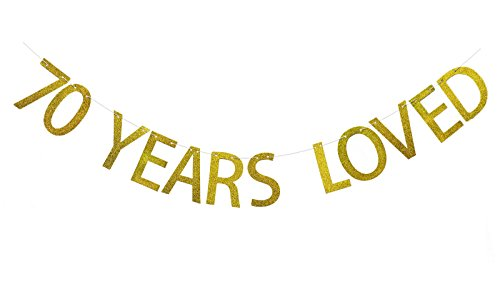 Fecedy Gold 70 Years Loved Banner Glitter Letters for 70th Birthday Party (70 Party Decorations)